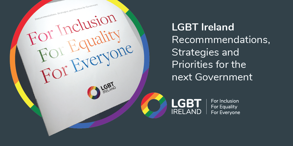 LGBT Ireland Recommendations and Priorities for General Election 2020