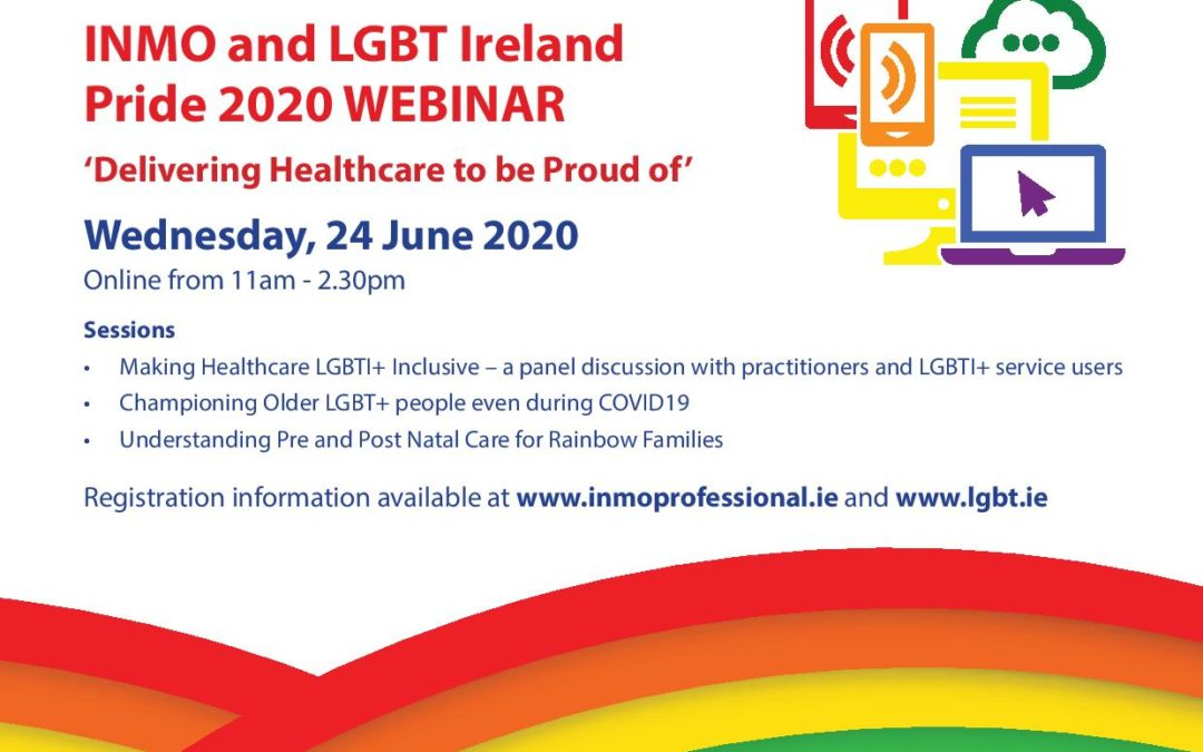 "LGBT Ireland and the INMO Webinar: ""Delivering Healthcare to be Proud of"""